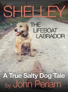 SHELLEY THE LIFEBOAT LABRADOR - BOOK COVER